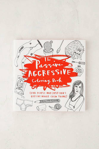 The Passive-Aggressive Coloring Book