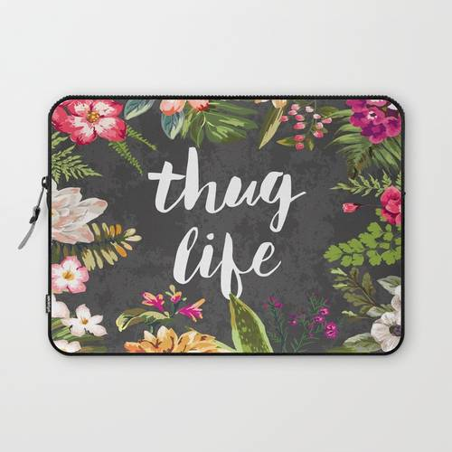 Thug Life Laptop Sleeve