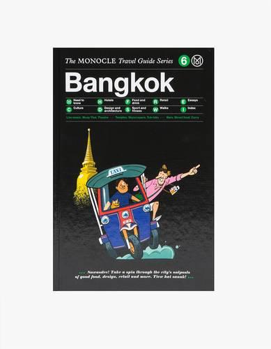Monocle Travel Guide - Bangkok