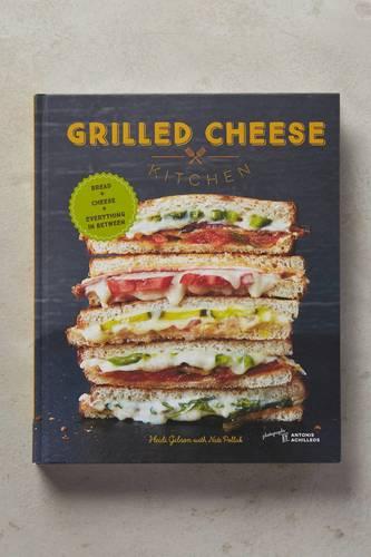 Grilled Cheese Kitchen Cookbook